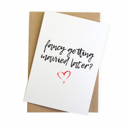 fancy getting married later funny on our wedding day card
