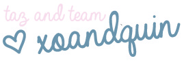 taz and team xoandquin blog post sign off